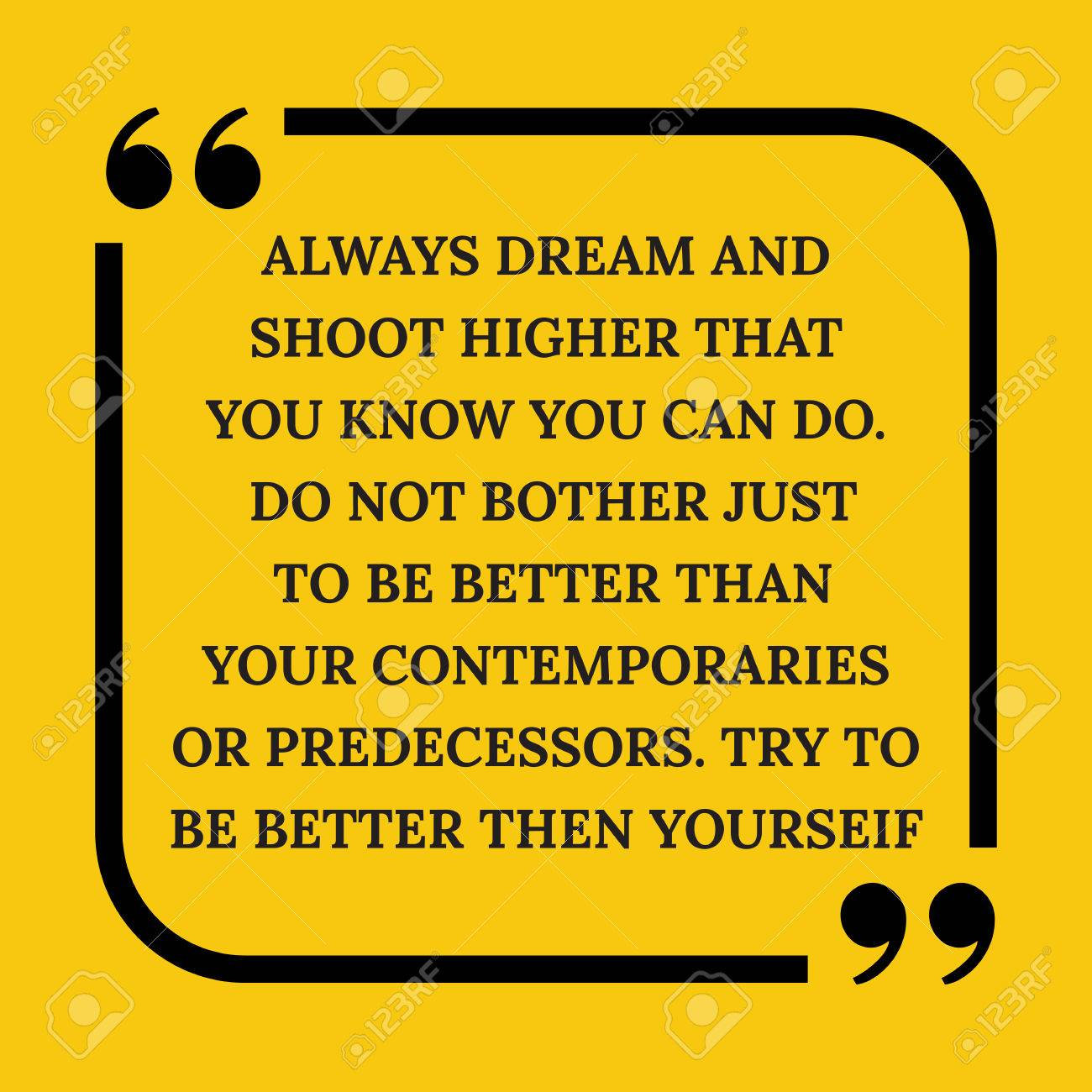 Motivational Quote Always Dream And Shoot Higher Than You Know