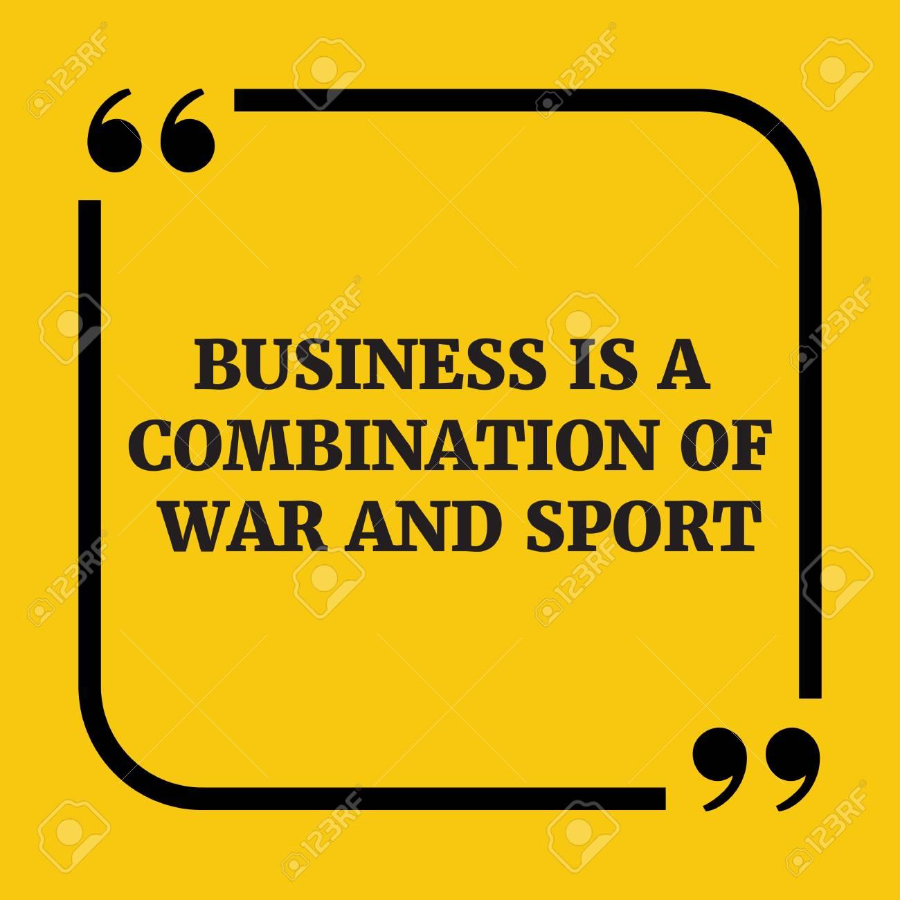 Cita Motivacional El Negocio Es Una Combinación De Guerra Y Deporte Sobre Fondo Amarillo