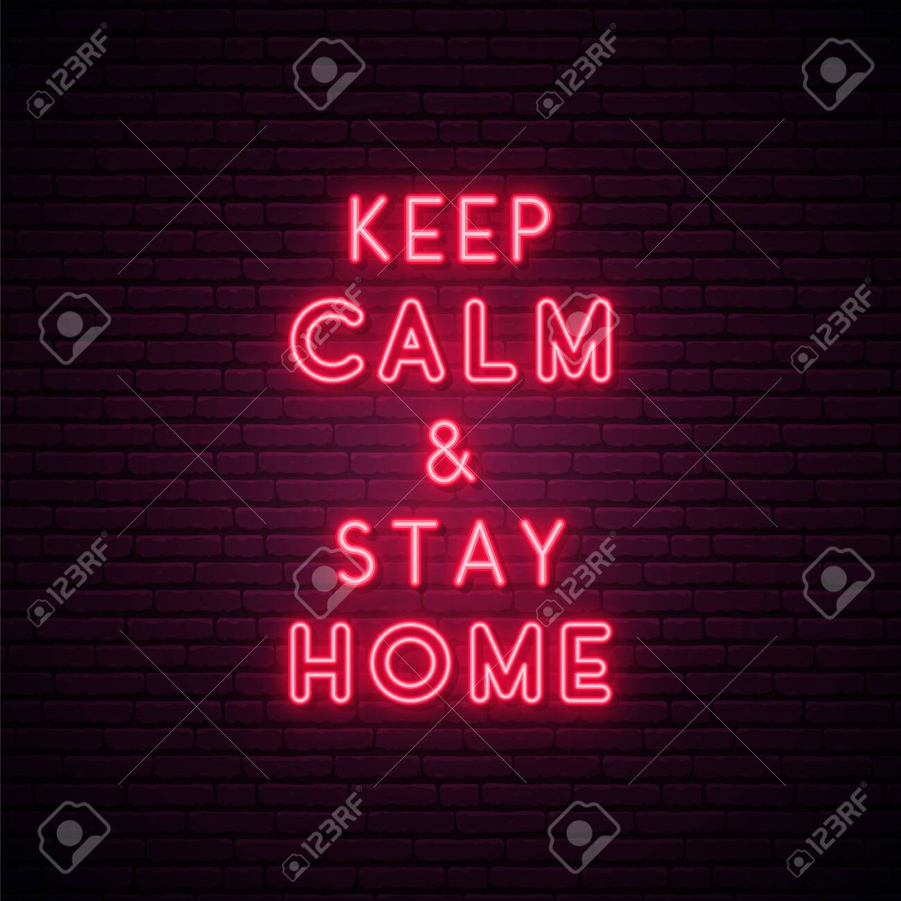 KEEP CALM AND STAY HOME. Coronavirus protect concept. Bright Self-quarantine signboard. Typography vector illustration in neon style. - 144113213