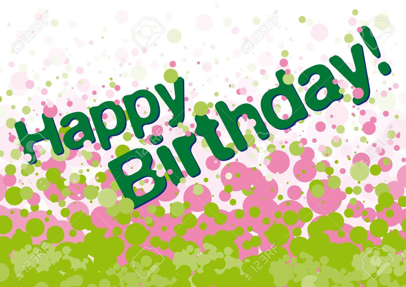 Happy Birthday Greetings Card With Green And Pink Bubbles On