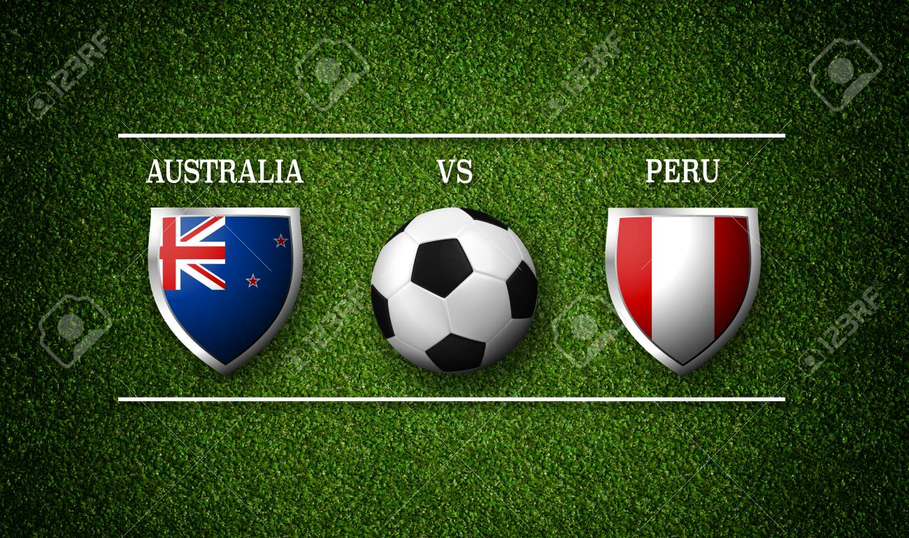 Football Match Schedule Australia Vs Peru Flags Of Countries And Soccer Ball D
