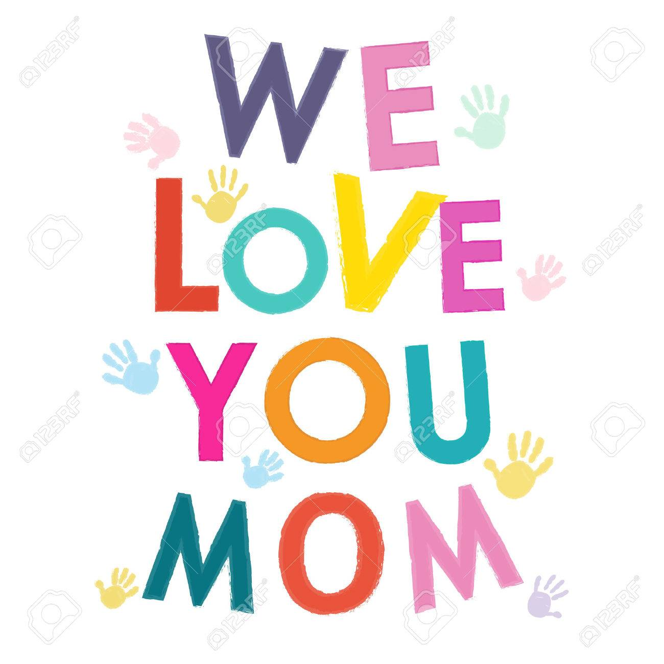 We love you mom happy mothers day greeting card royalty free we love you mom happy mothers day greeting card stock vector 40162635 kristyandbryce Image collections