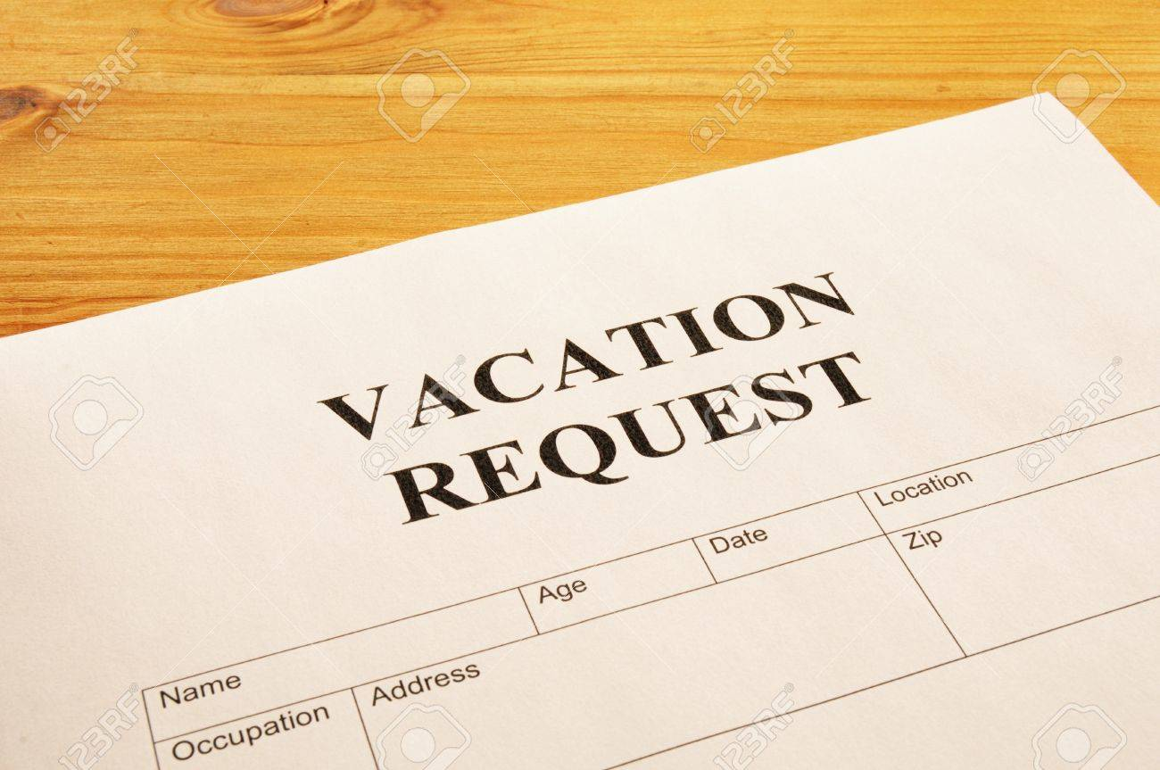 Vacation Request Form In Business Office Showing Holiday Concept – Holiday Request Form