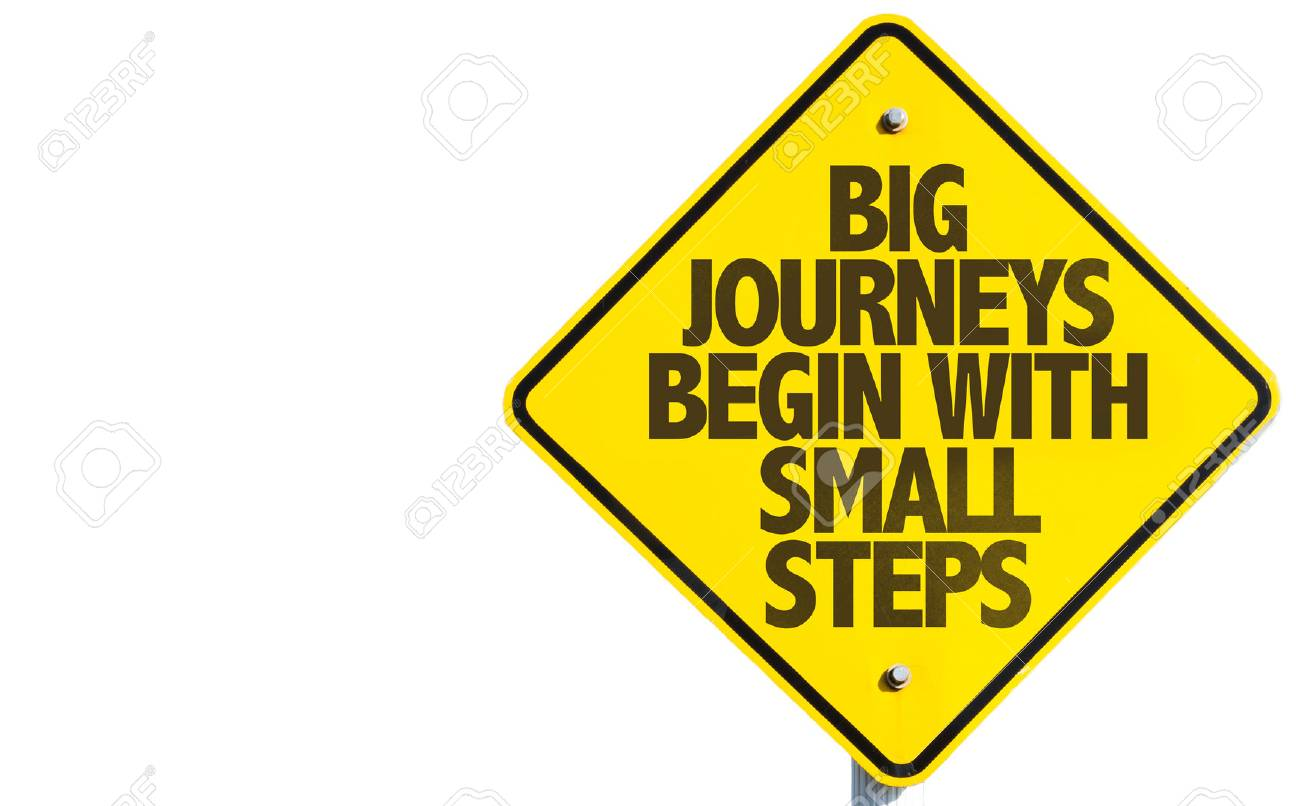 Big journeys begin with small steps sign on white background - 61395698