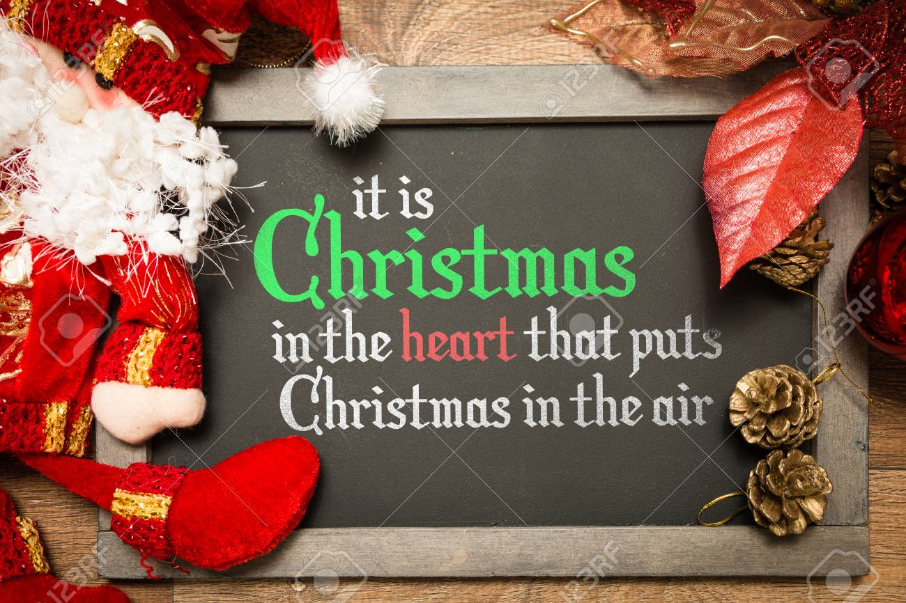 Christmas In The Air.It Is Christmas In The Heart That Puts Christmas In The Air Written