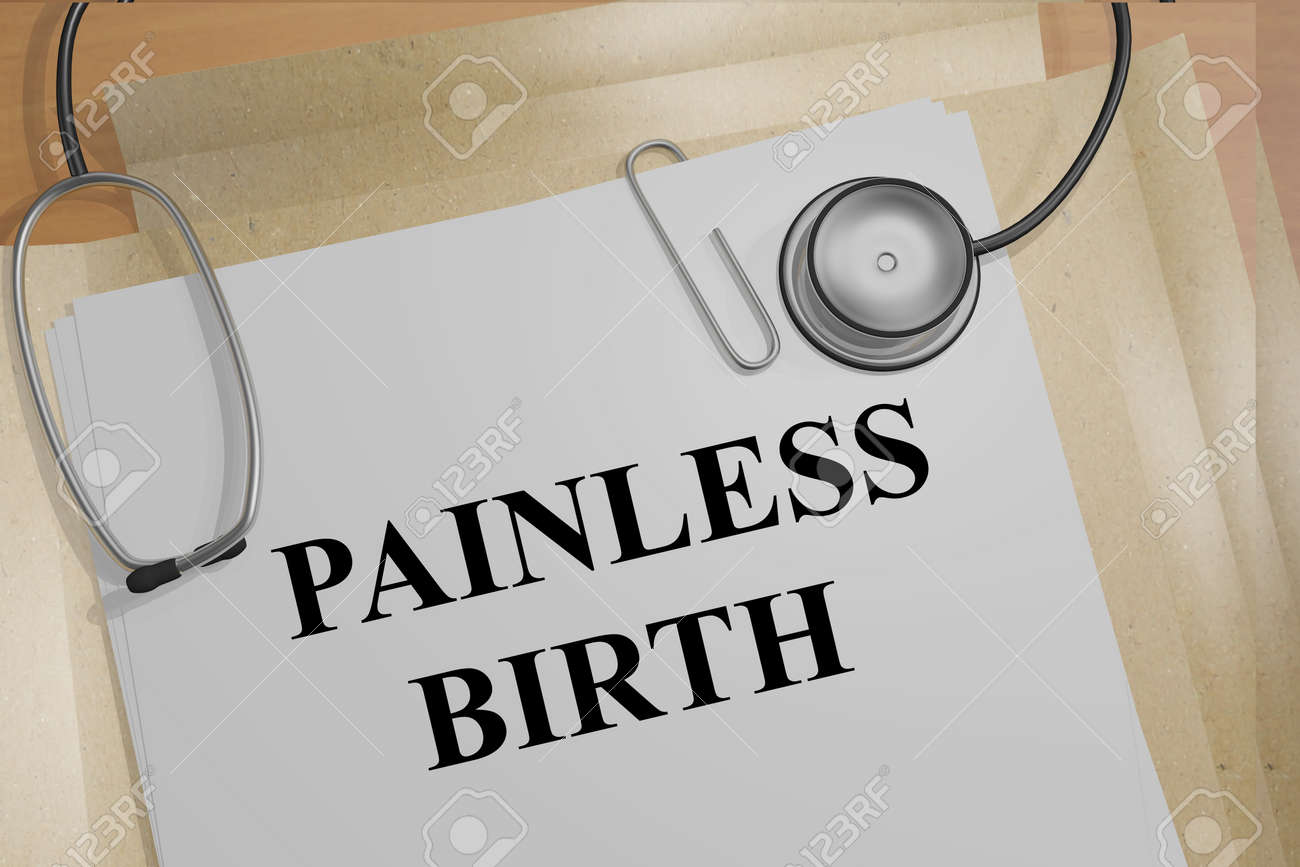 """3D illustration of """"PAINLESS BIRTH"""" title on medical document - 60504455"""