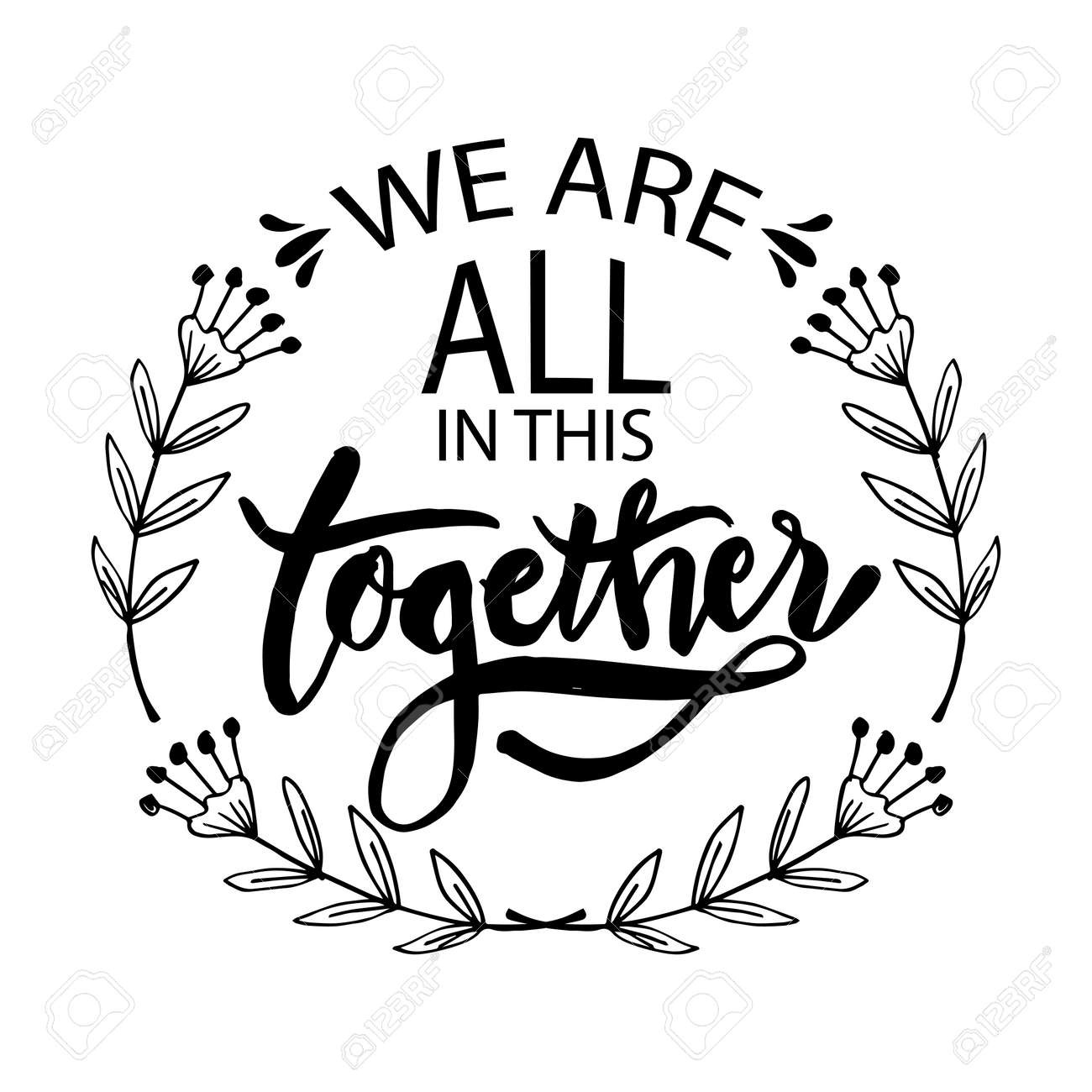 We are all in this together. Hand lettering typography poster - 146542701