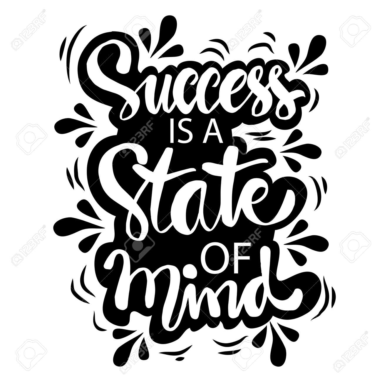 Success is a state of mind hand lettering. Inspirational quotes. - 153375879