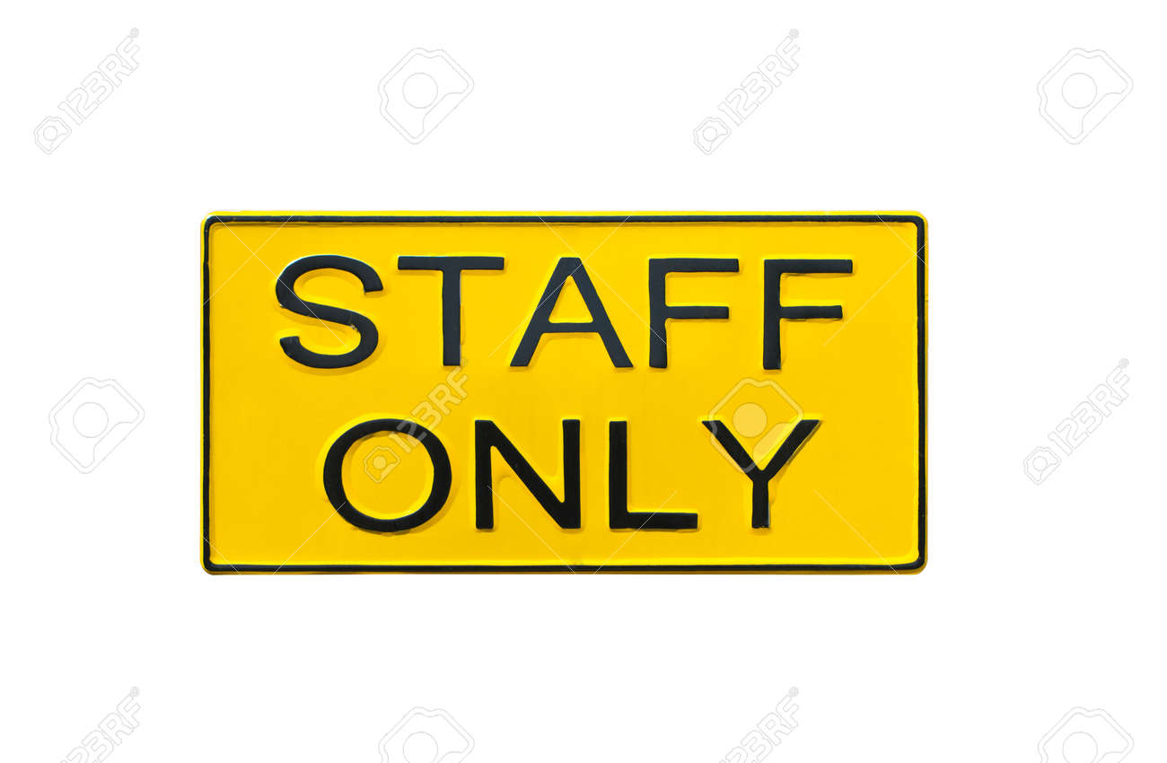 Staff Only Sign On Brick Wall. Stock Photo, Picture And Royalty Free ...