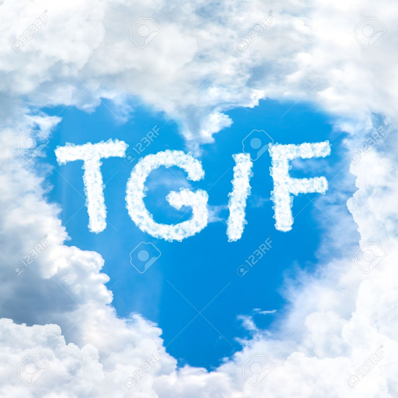 Stock Photo   TGIF Concept Friday Time Happy For Holiday Inside Blue Sky  Shape Heart From Cloud Frame