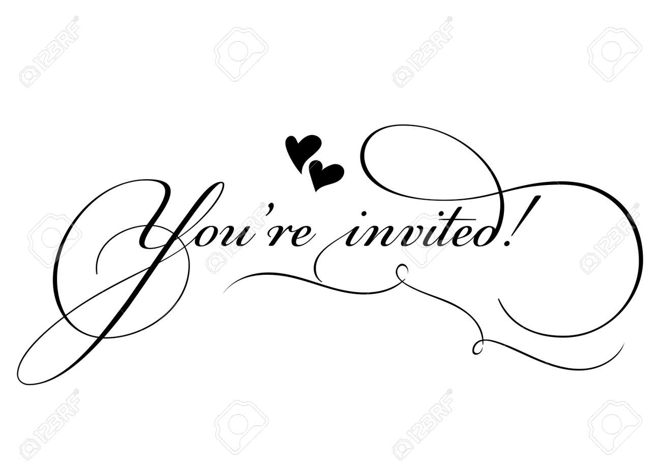 You\'re Invited! Vector Handmade Calligraphy With Twirl And Two ...