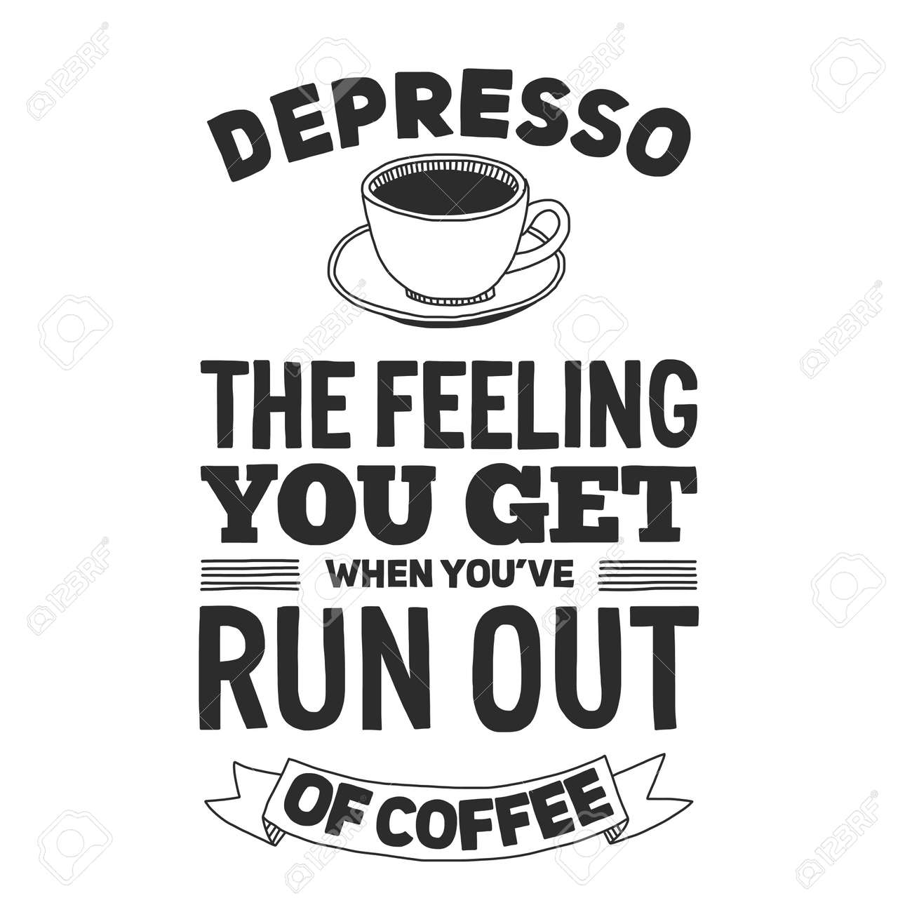 Coffee Quote Poster And Letterinng Vector Image Royalty Free