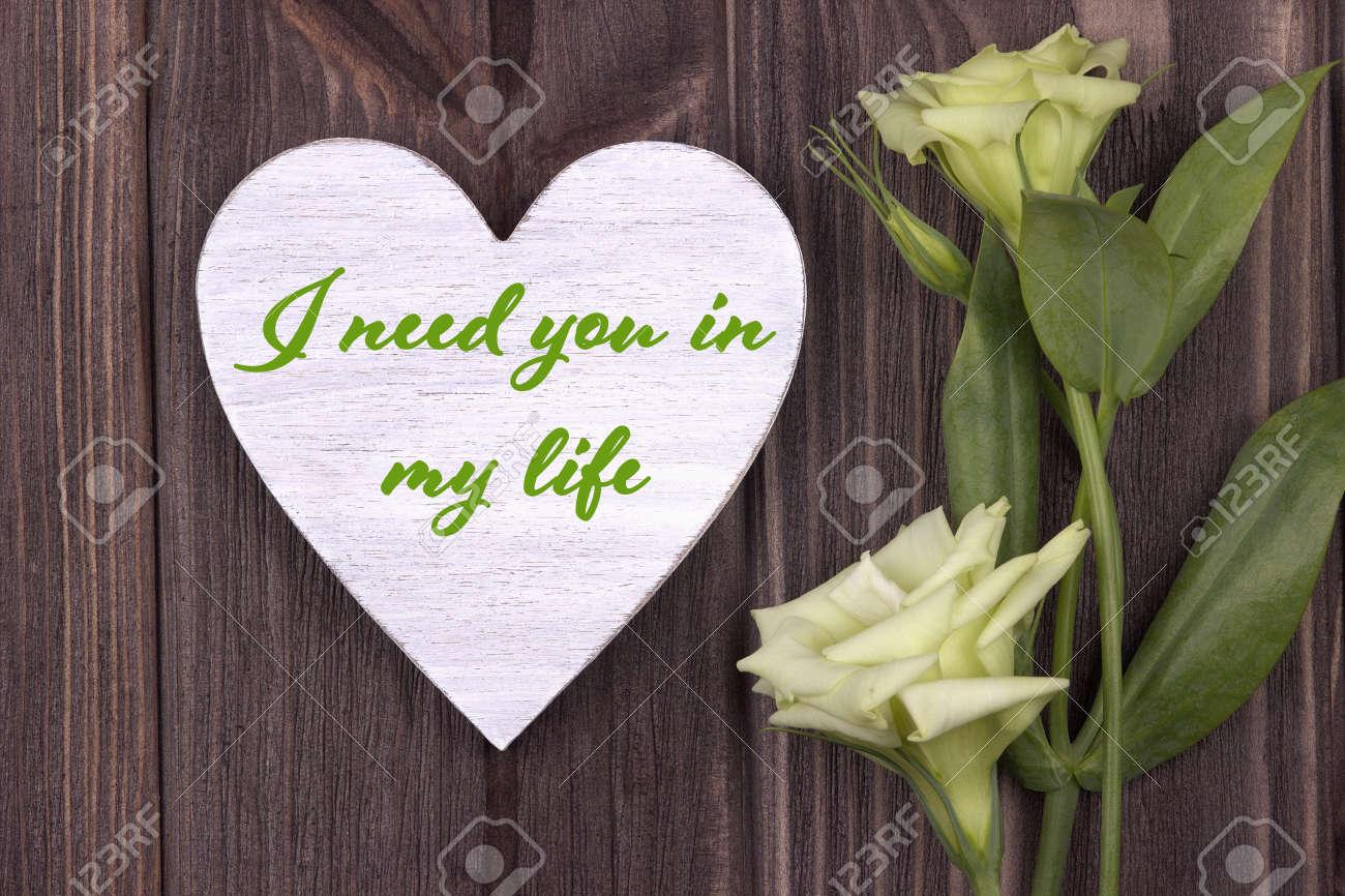 Tarjeta De San Valentín Con El Texto Te Necesito En Mi Vida Green