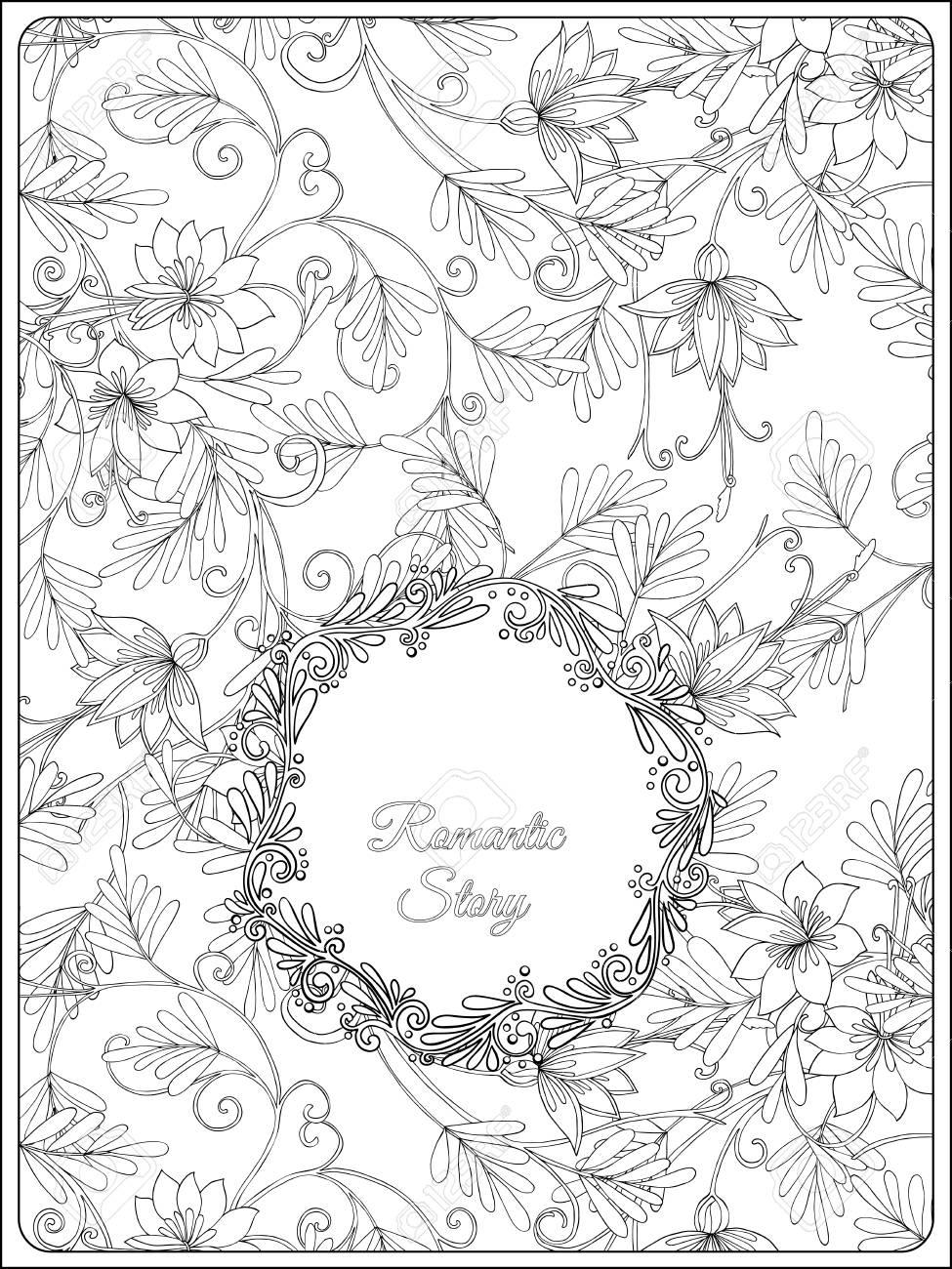 Estampado De Flores Para Colorear Página Del Adulto Witf Y El Marco Para El Texto Dibujo De Esquema Ilustración Del Vector