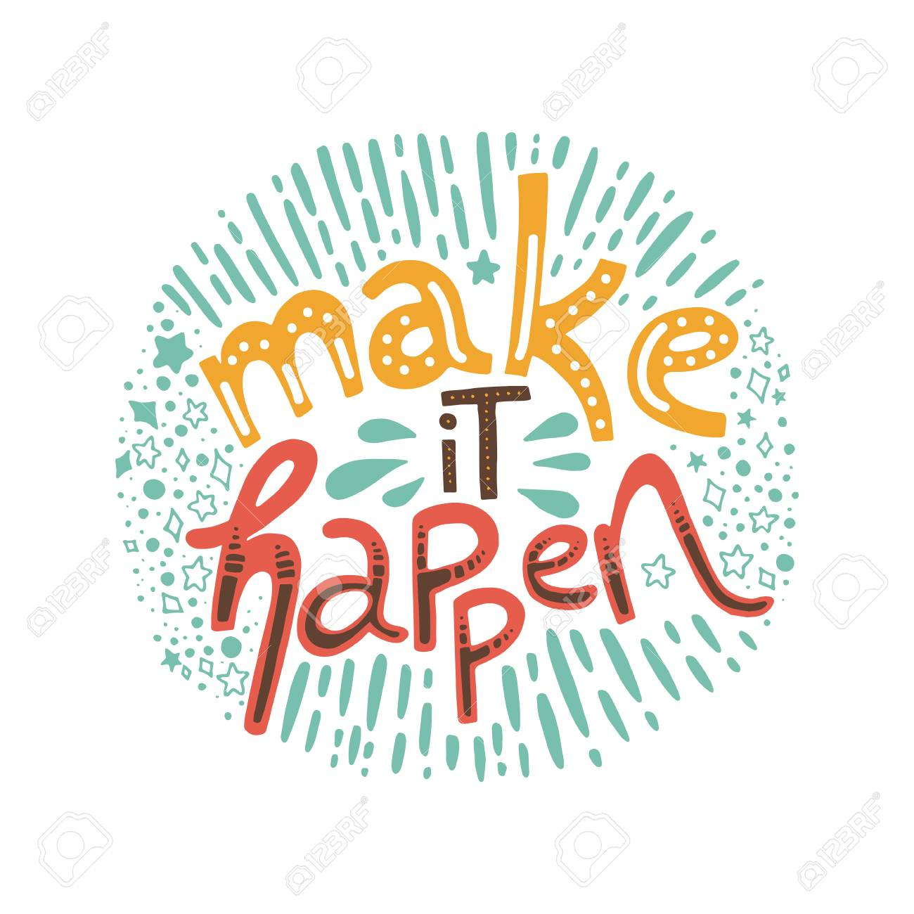 Make It Happen >> Make It Happen Hand Drawn Lettering