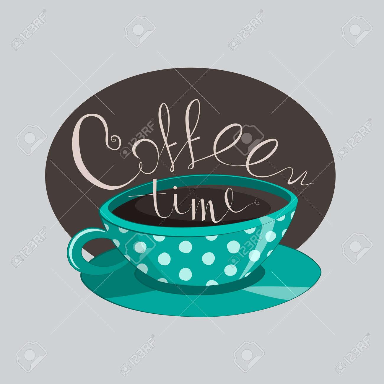 Taza De Café Y Letras Bonitas Ilustraciones Vectoriales Clip Art