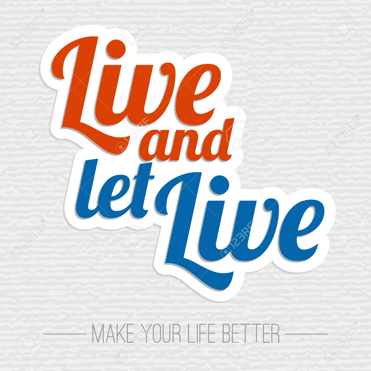Live And Let Live Inspiration Poster Royalty Free Cliparts Vectors