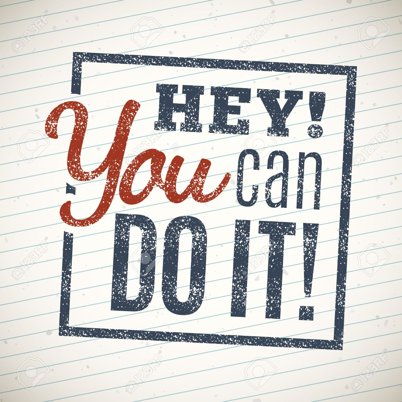 Quotes You Can Do It Pleasing Hey You Can Do It Motivational Lettering Quote Royalty Free