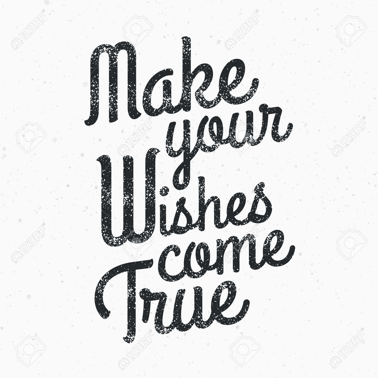 Make A Quote Picture Make Your Wishes Come True Quote Vintage Stamp Design Vector