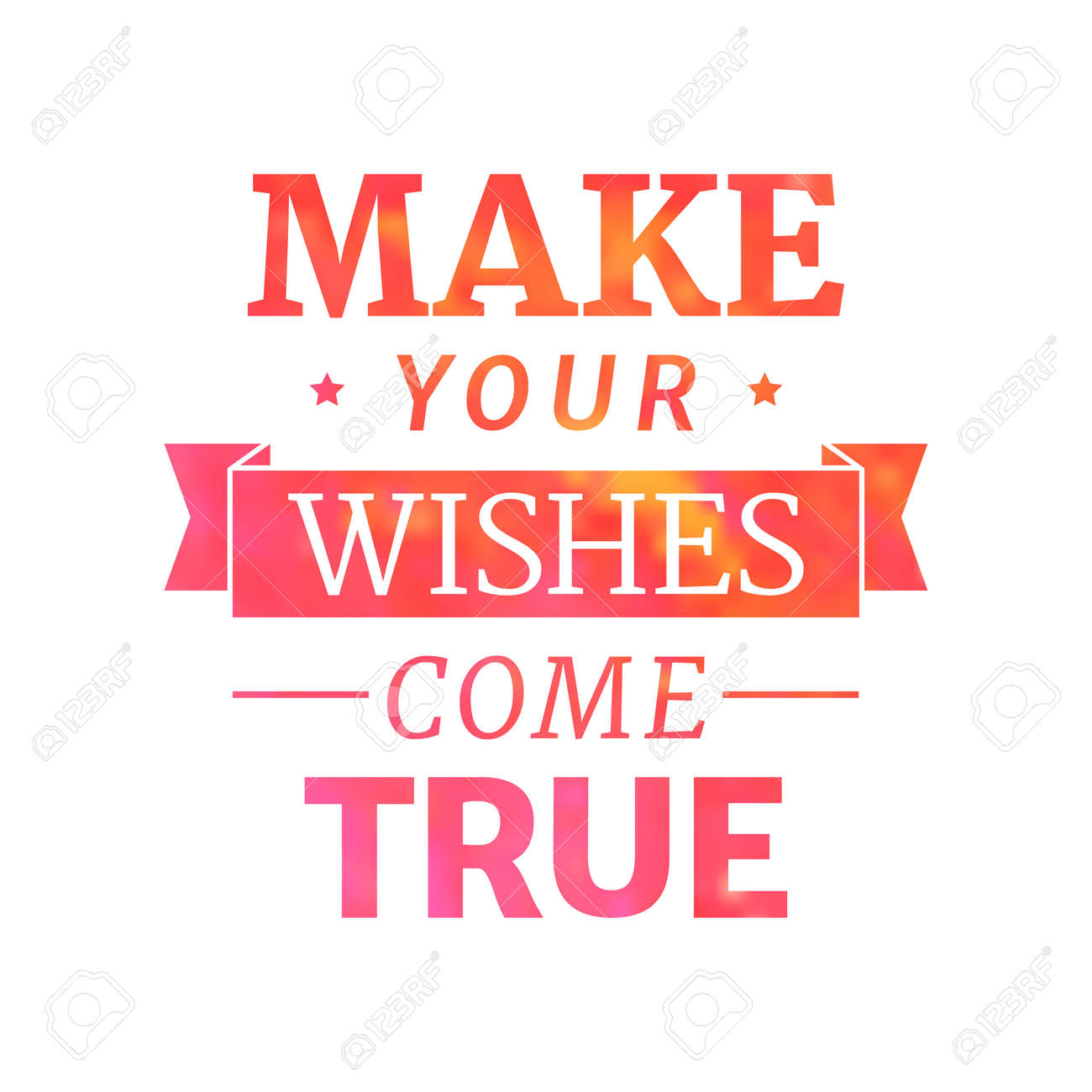 Make your wishes come true, motivational lettering quote