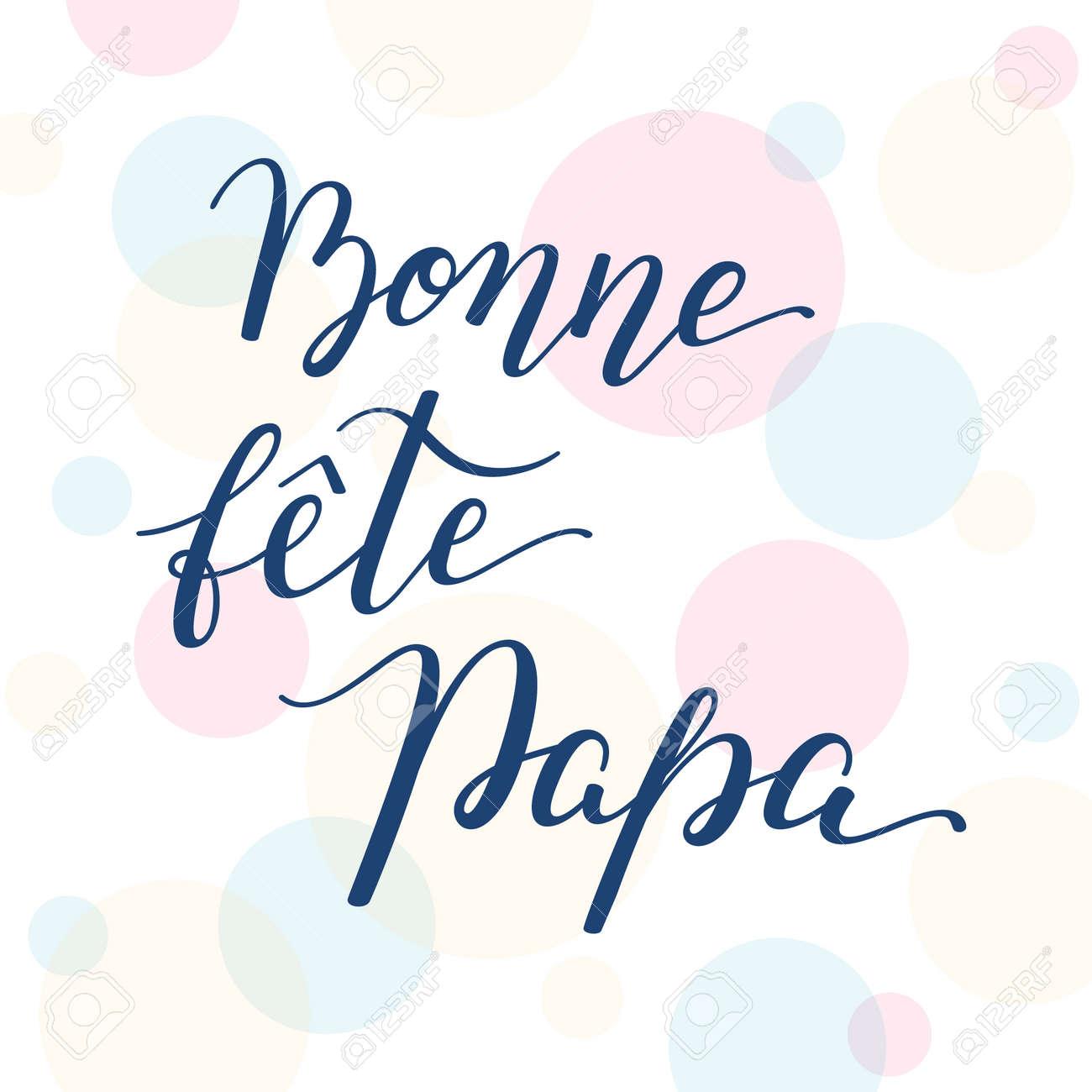ee03d1b91edb Banque d images - Main lettrage Fête des pères sur fond coloré en français  Bonne  fête Papa. Modèle pour cartes, affiches, impressions.