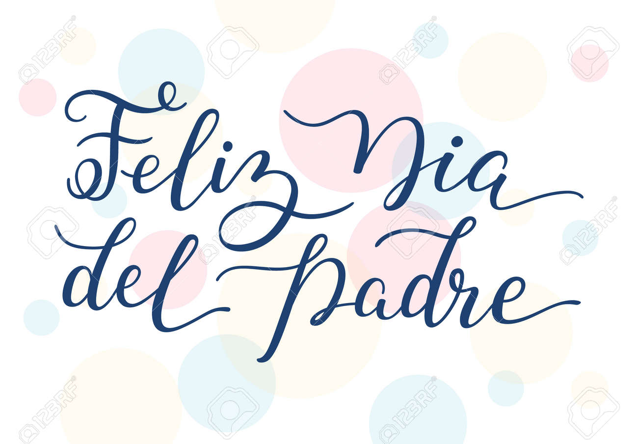 hand lettering happy father s day on colorful background in spanish