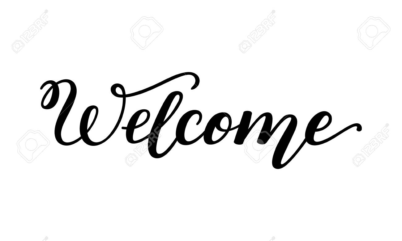 Hand lettering Welcome  Template for card, poster, print
