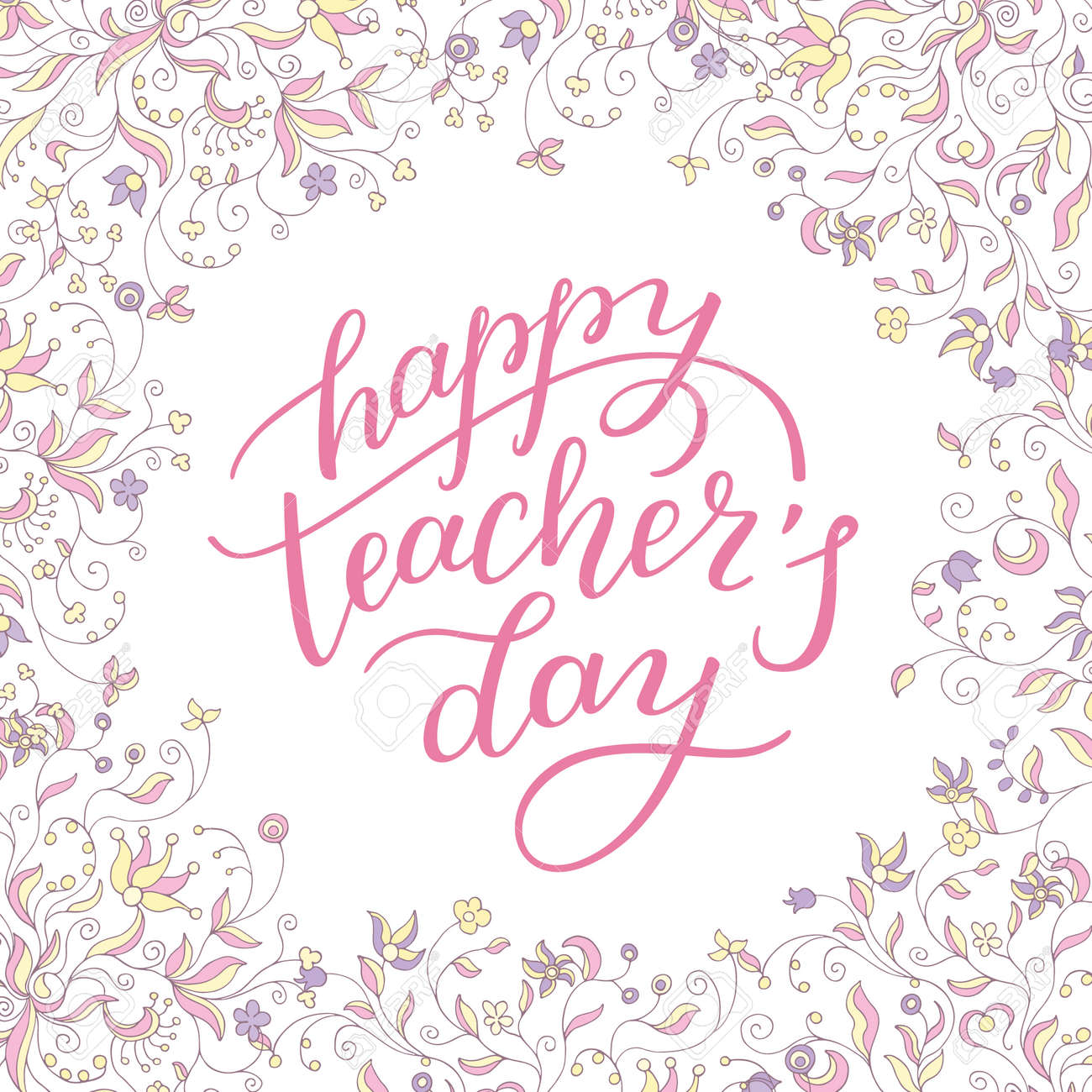 Happy Teachers Day Hand Lettering With Flower Frame Template For