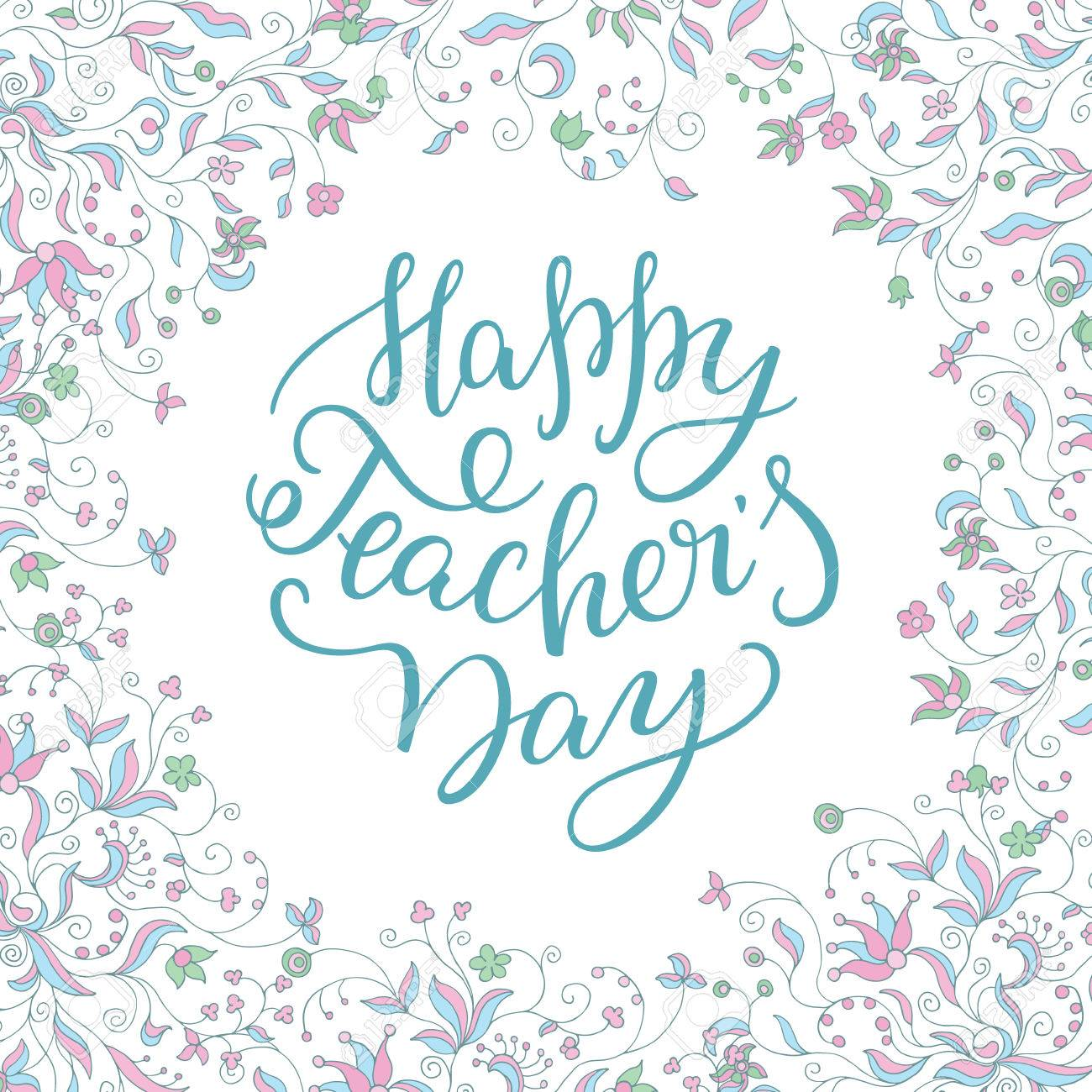 Happy teachers day hand lettering with flower frame template happy teachers day hand lettering with flower frame template for greeting card m4hsunfo Image collections