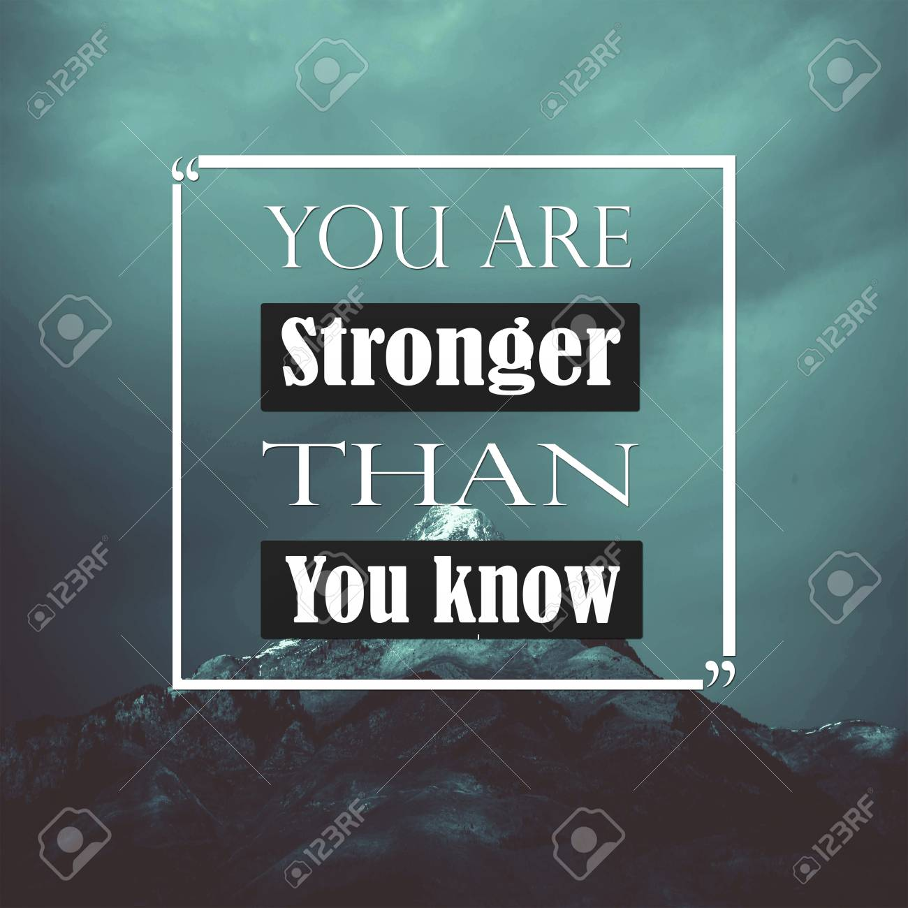 Inspirational Quotes You Are Stronger Than You Know Positive