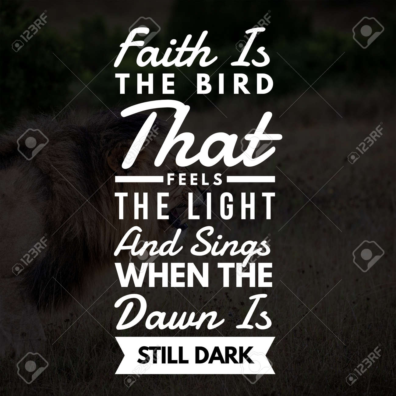 Inspirational Quotes Faith is the bird that feels the light and..