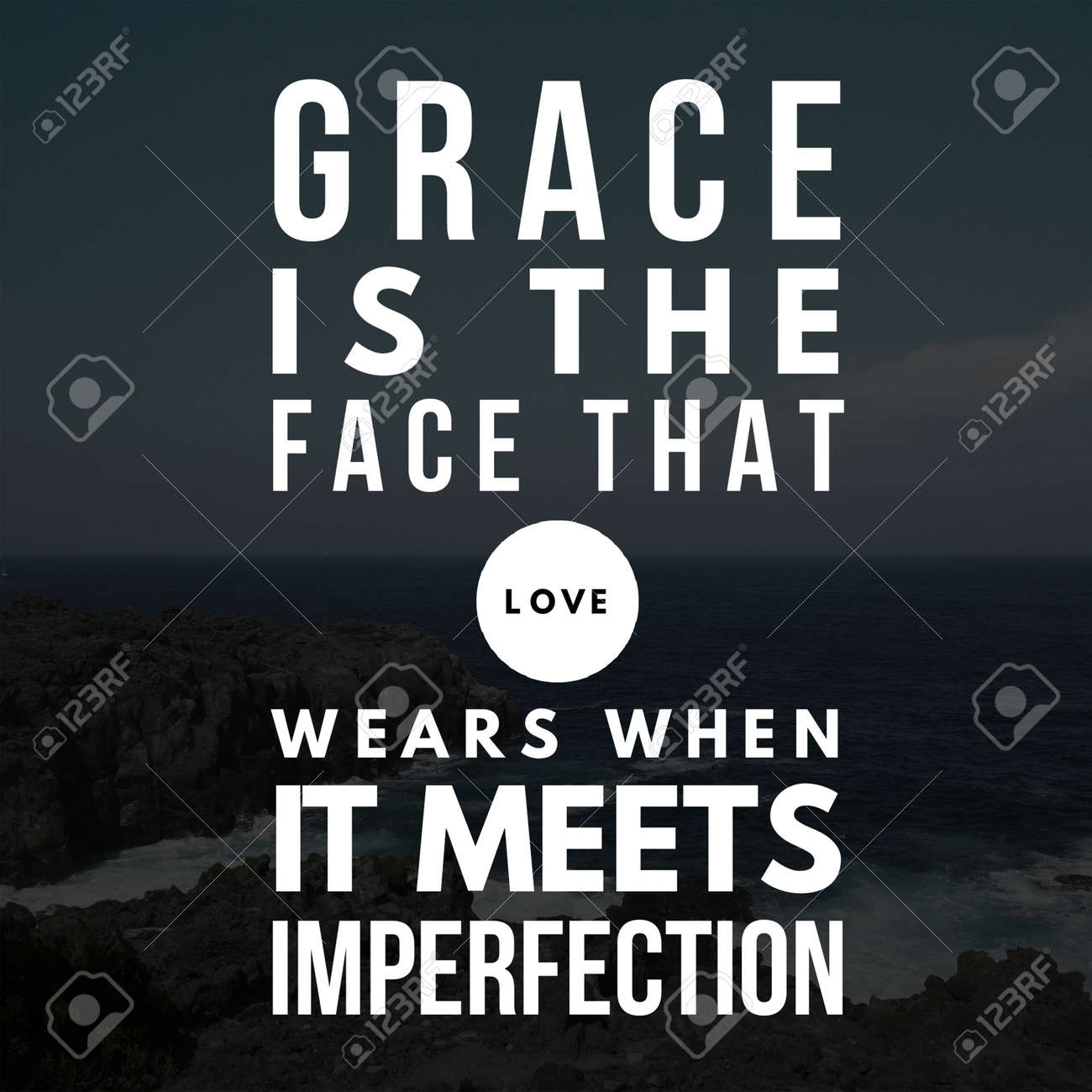 Inspirational Quotes Grace is the face that love wears when it..