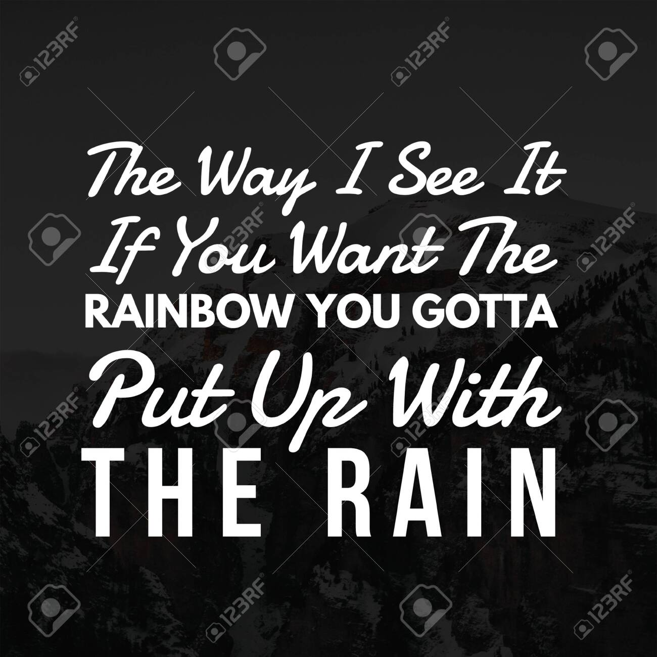 inspirational quotes the way i see it if you want the rainbow