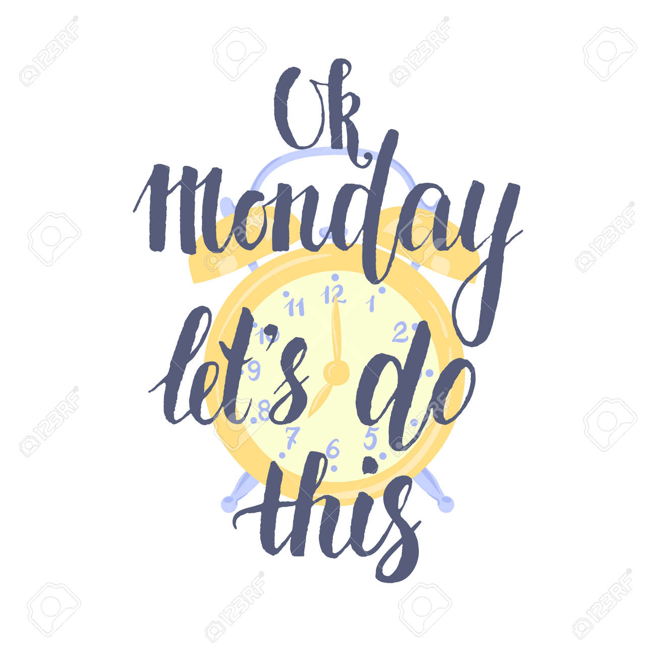 Ok Monday Let\'s Do This - Hand Drawn Inspirational Quote, Start ...
