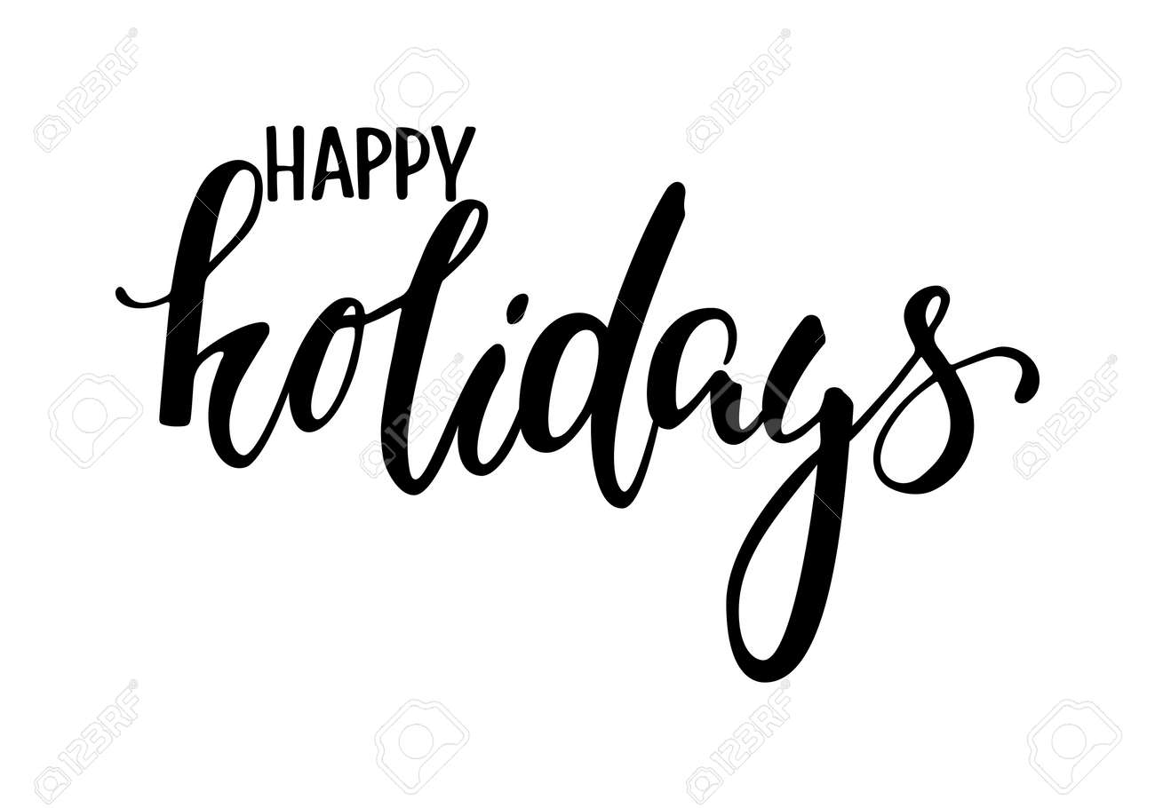 happy holidays hand drawn creative calligraphy and brush pen rh 123rf com happy holidays vector images free happy holidays text vector