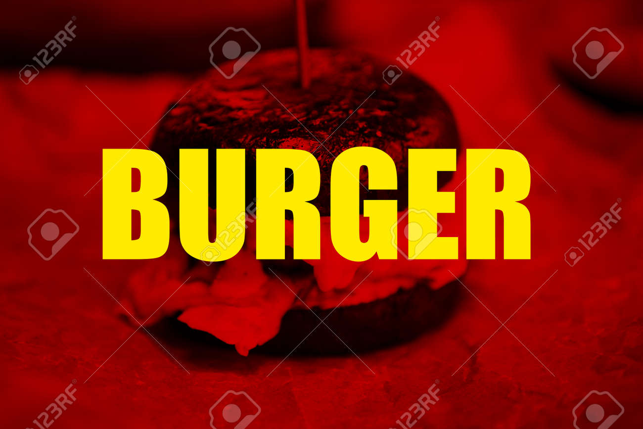 Red Poster With Yellow Word Burger For Fastfood Restaurant Menu Stock Photo Picture And Royalty Free Image Image 99827577