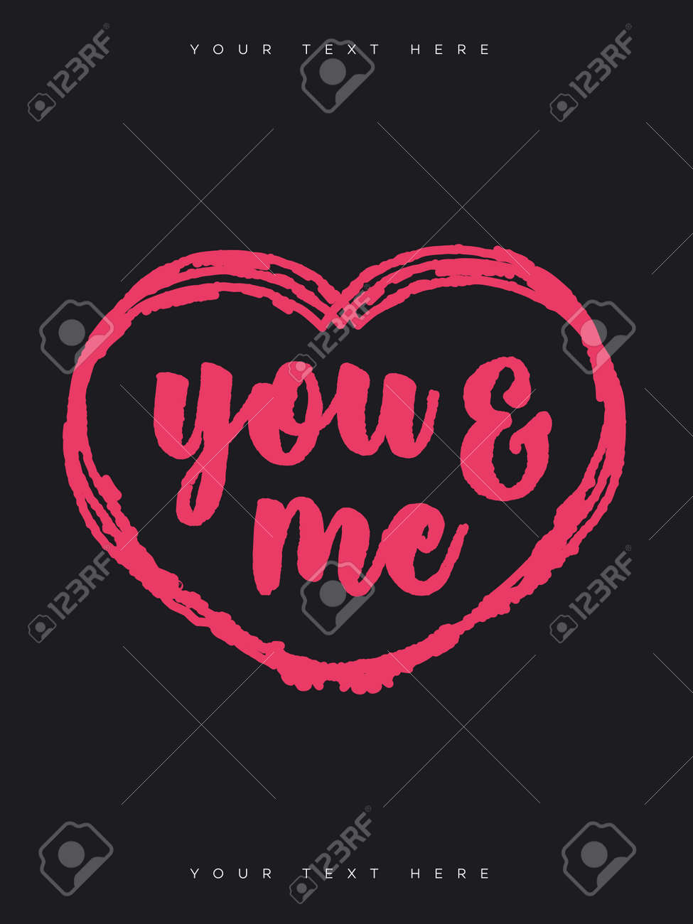 Valentine Greeting Card With Sign You And Me On Black Background