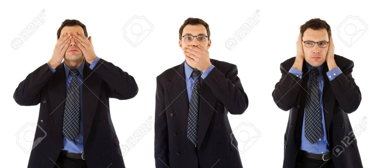 Bon Comportement D'un Homme D'affaires Prospère: Ne Pas Voir, Ne Pas Parler  Et Ne Rien Entendre Banque D'Images Et Photos Libres De Droits. Image  2324394.
