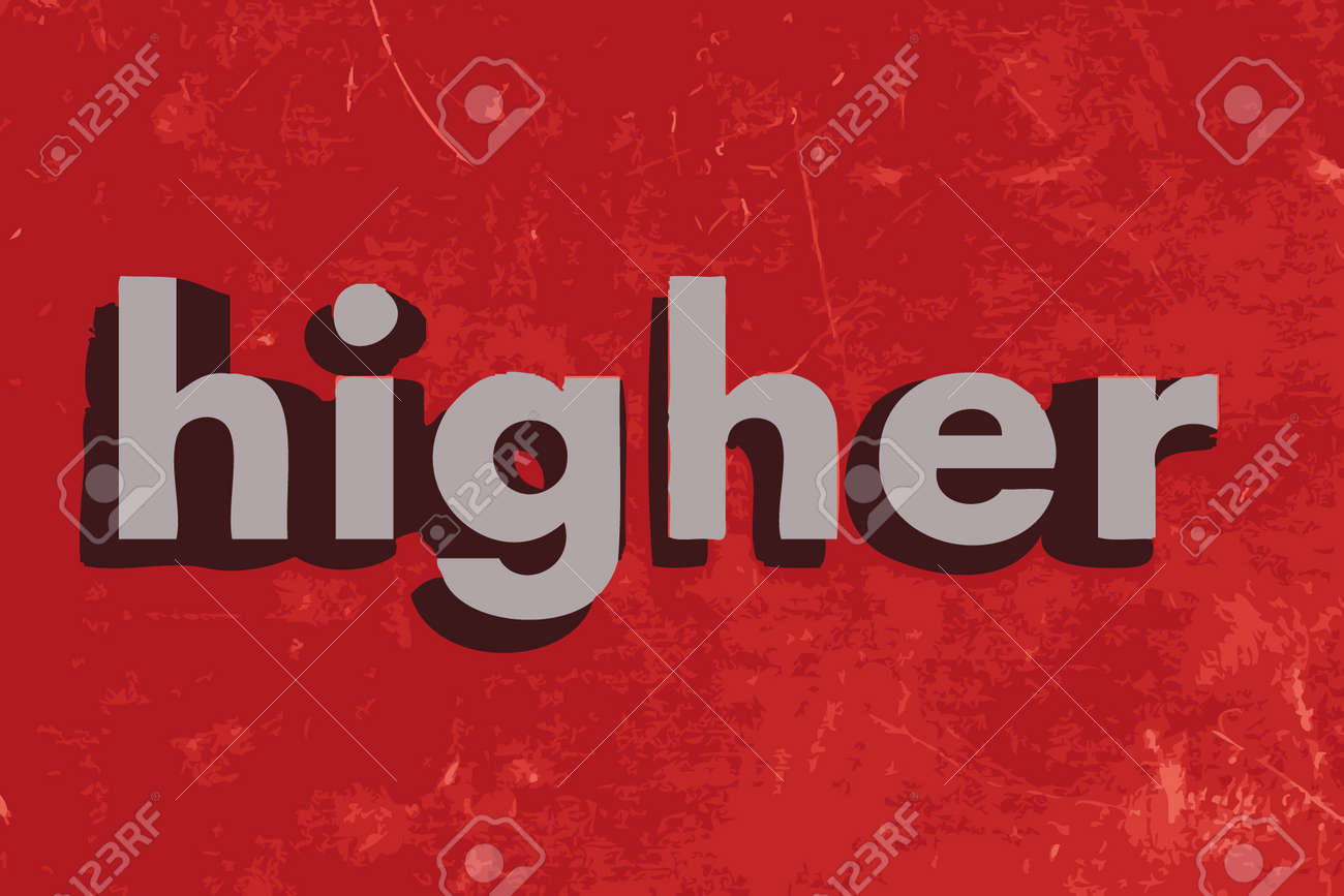 Higher Word On Red Concrete Wall Royalty Free Cliparts, Vectors ...