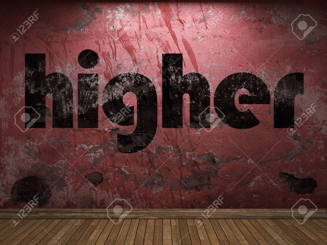 Higher Word On Red Wall Stock Photo, Picture And Royalty Free ...