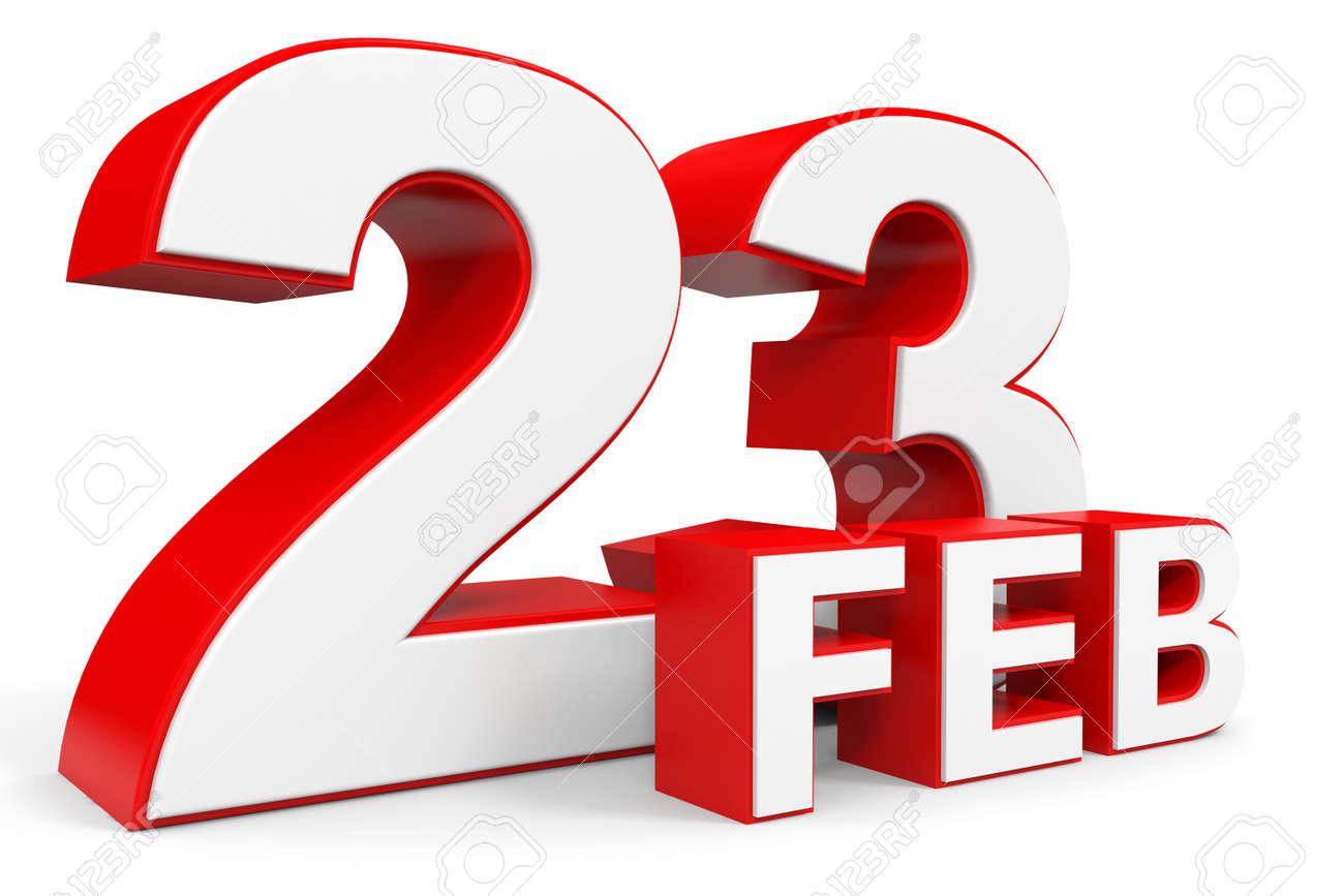 23 De Febrero 3d Texto Sobre Fondo Blanco. Ilustración. Fotos, Retratos,  Imágenes Y Fotografía De Archivo Libres De Derecho. Image 53020837.