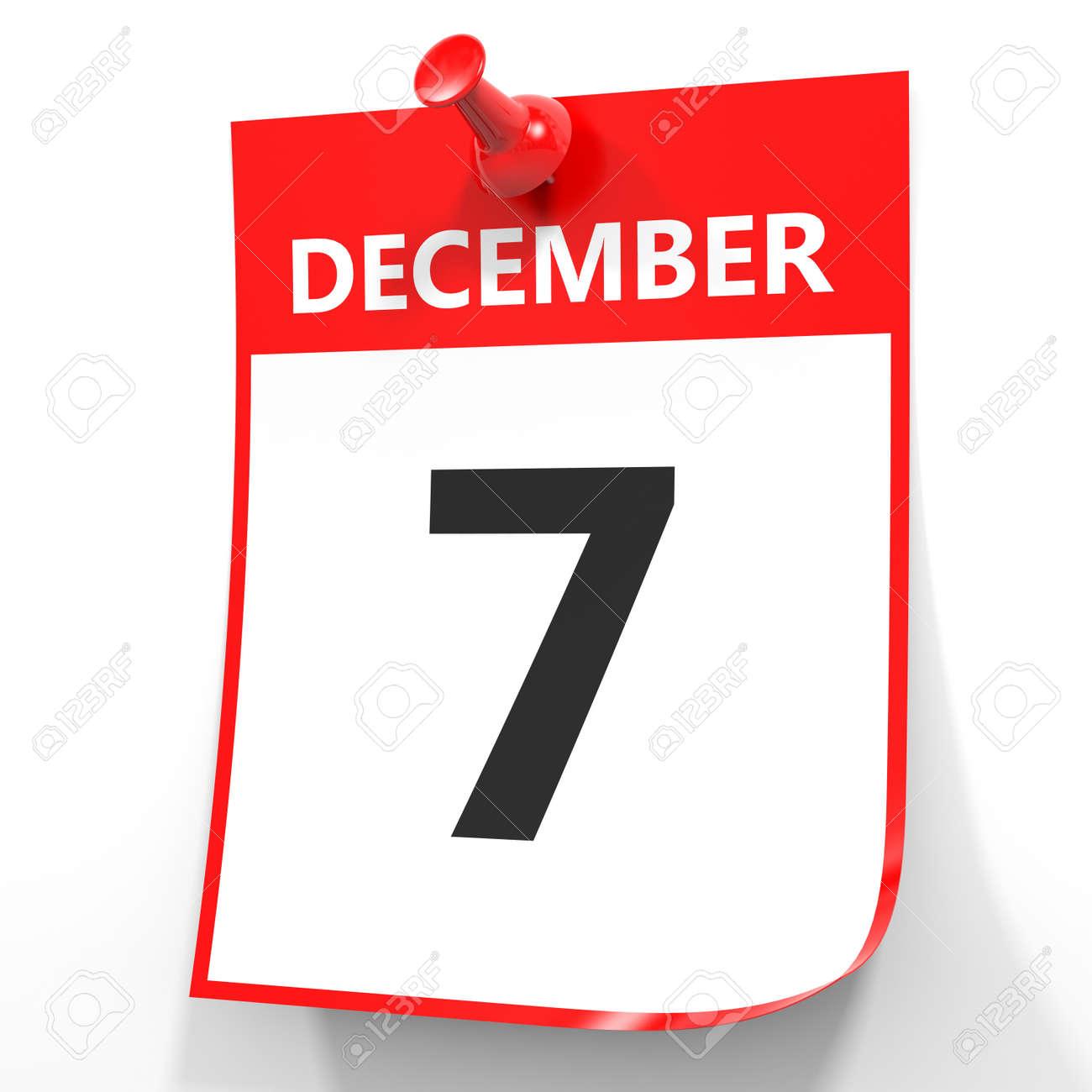 7 De Diciembre De Calendario En El Fondo Blanco. Ilustración 3D. Fotos,  Retratos, Imágenes Y Fotografía De Archivo Libres De Derecho. Image  63816638.