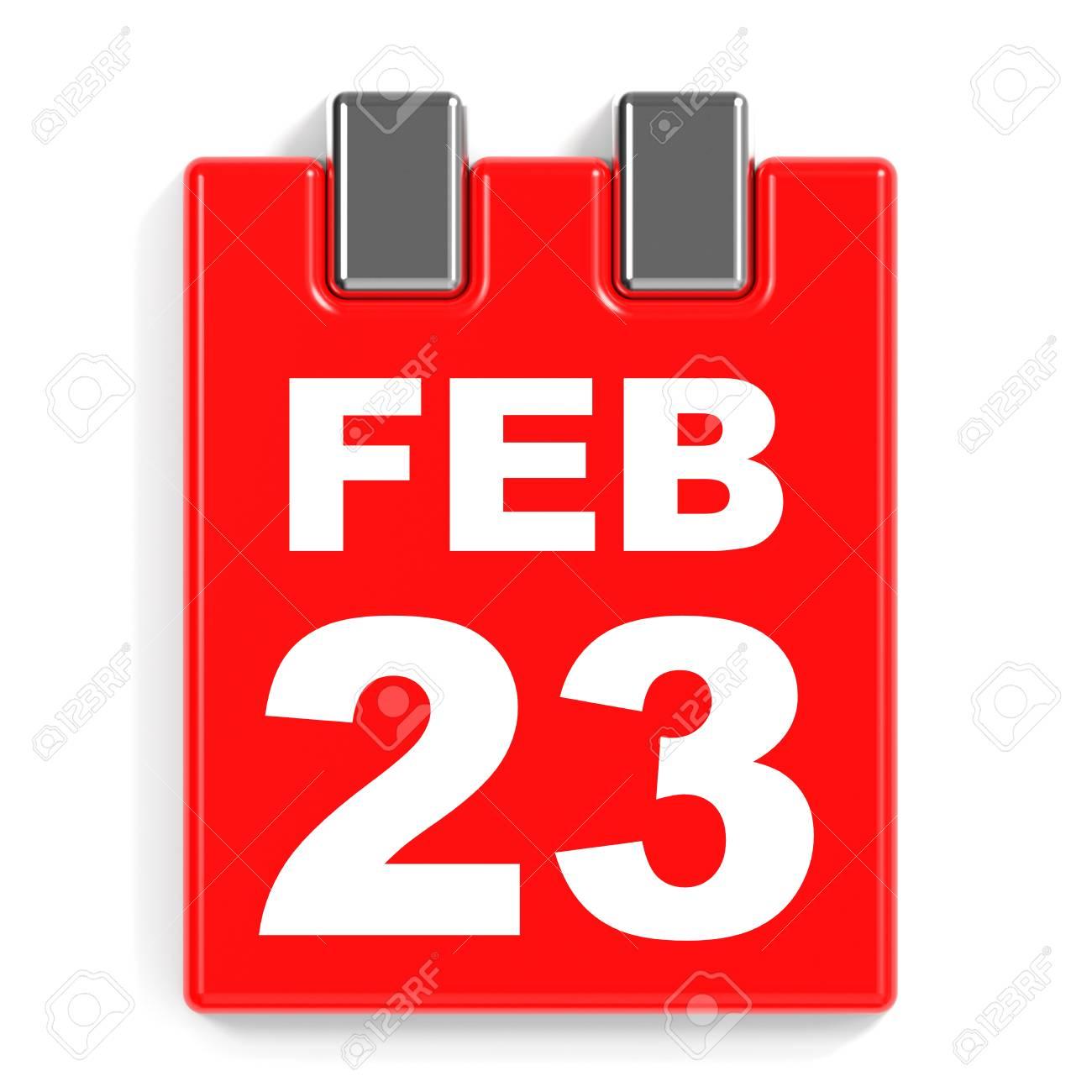 23 De Febrero De Calendario En El Fondo Blanco. Ilustración 3D. Fotos,  Retratos, Imágenes Y Fotografía De Archivo Libres De Derecho. Image  64241057.