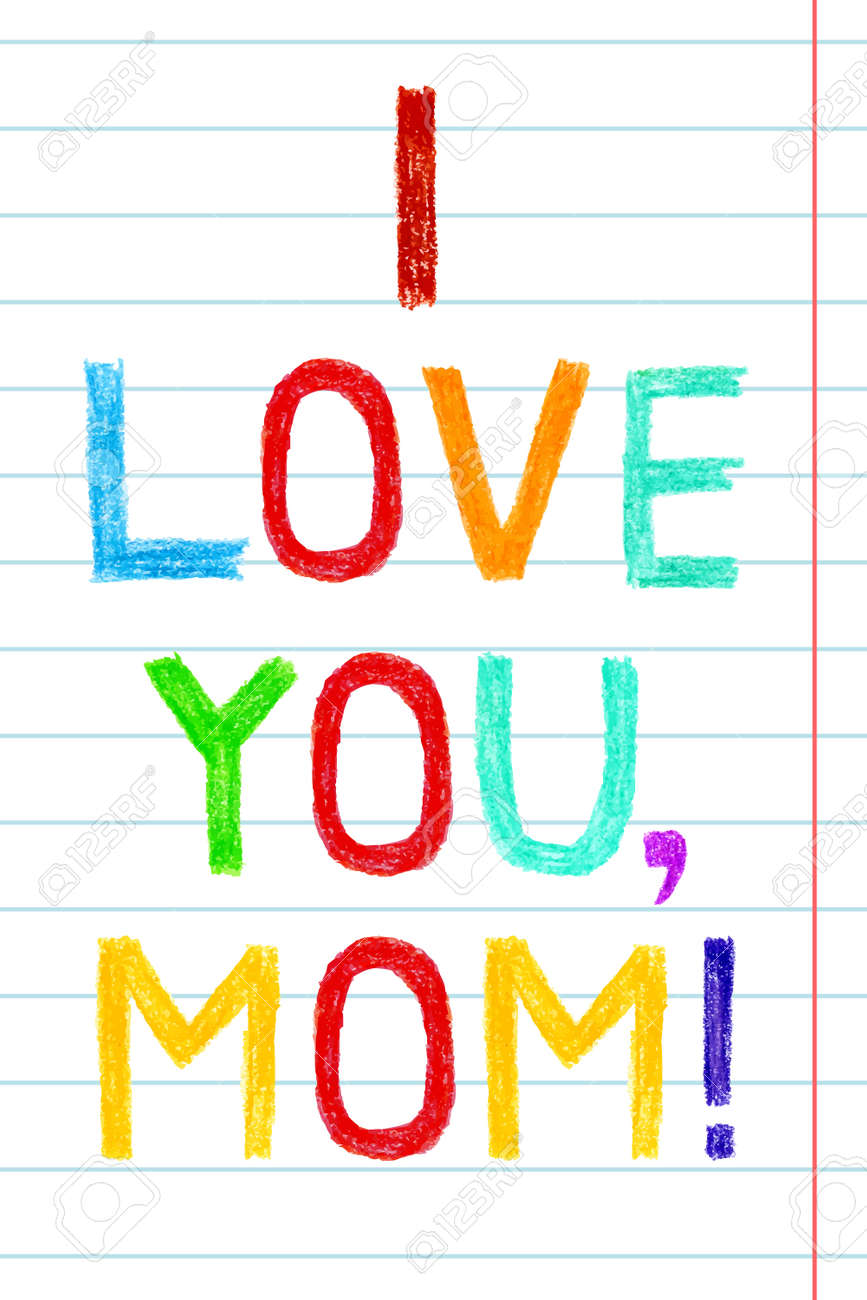 Phrase i love you mom child writing style hand drawn colorful phrase i love you mom child writing style hand drawn colorful greeting card m4hsunfo