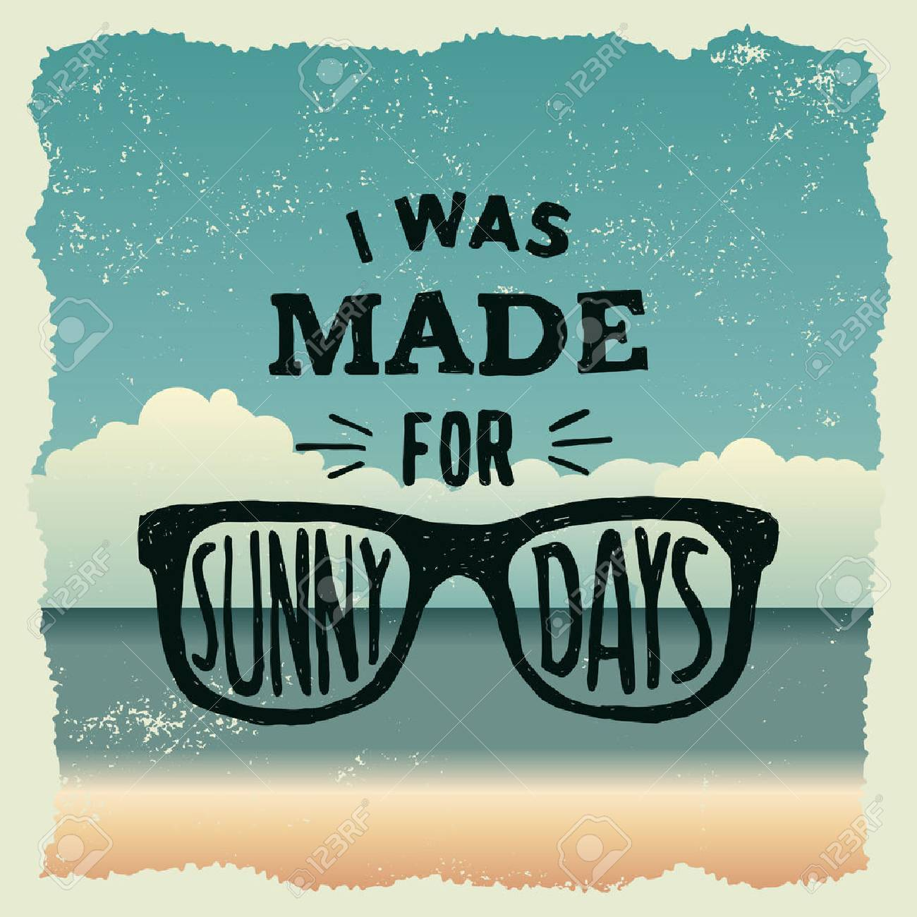 hand drawn typography poster with sunglasses. i was made for sunny days. artwork for wear. vector inspirational illustration on beach background - 42584392