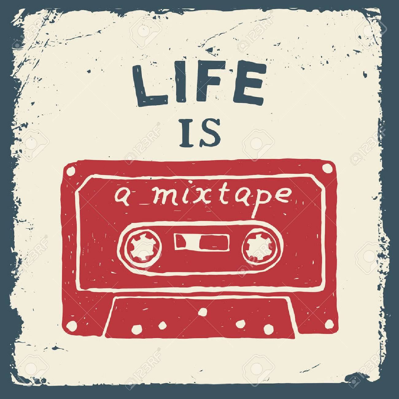 music hand drawn typography poster with tape. life is a mixtape. artwork for wear. vector inspirational illustration on grunge background - 42584419