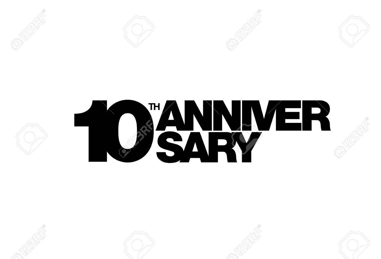 10th Anniversary Emblem Ten Years Anniversary Celebration Symbol