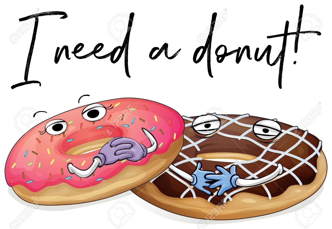 Dos Piezas De Donas Con Frase Necesito Una Ilustración De Donut