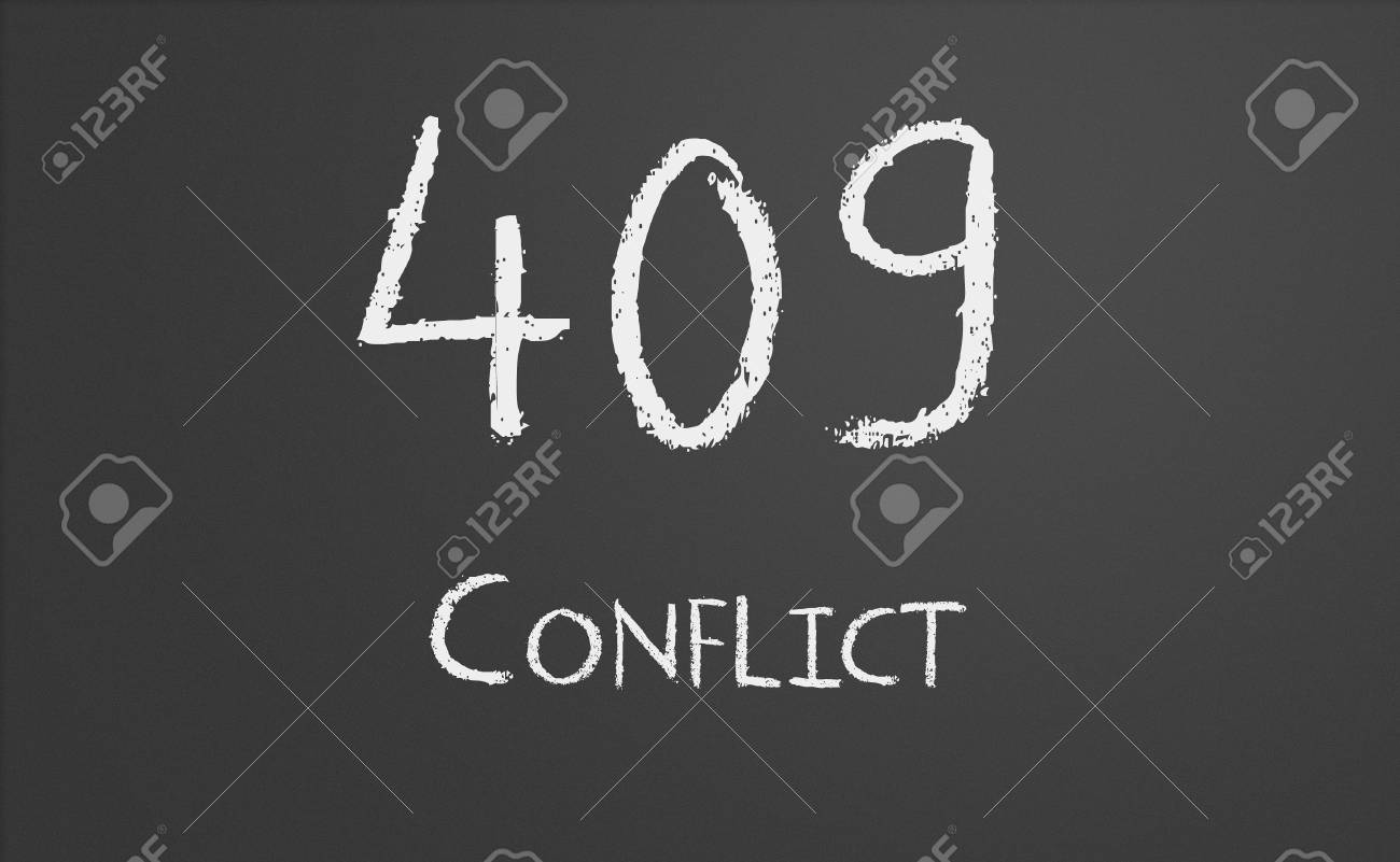 HTTP Status Code 409 Conflict Written On A Chalkboard Stock Photo