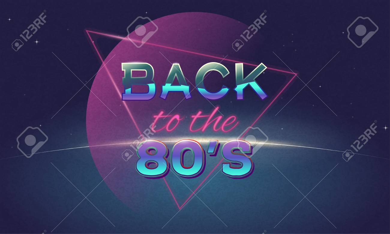 Retro Style Back To Eighties Banner Vintage Neon 80 S Or 90 S